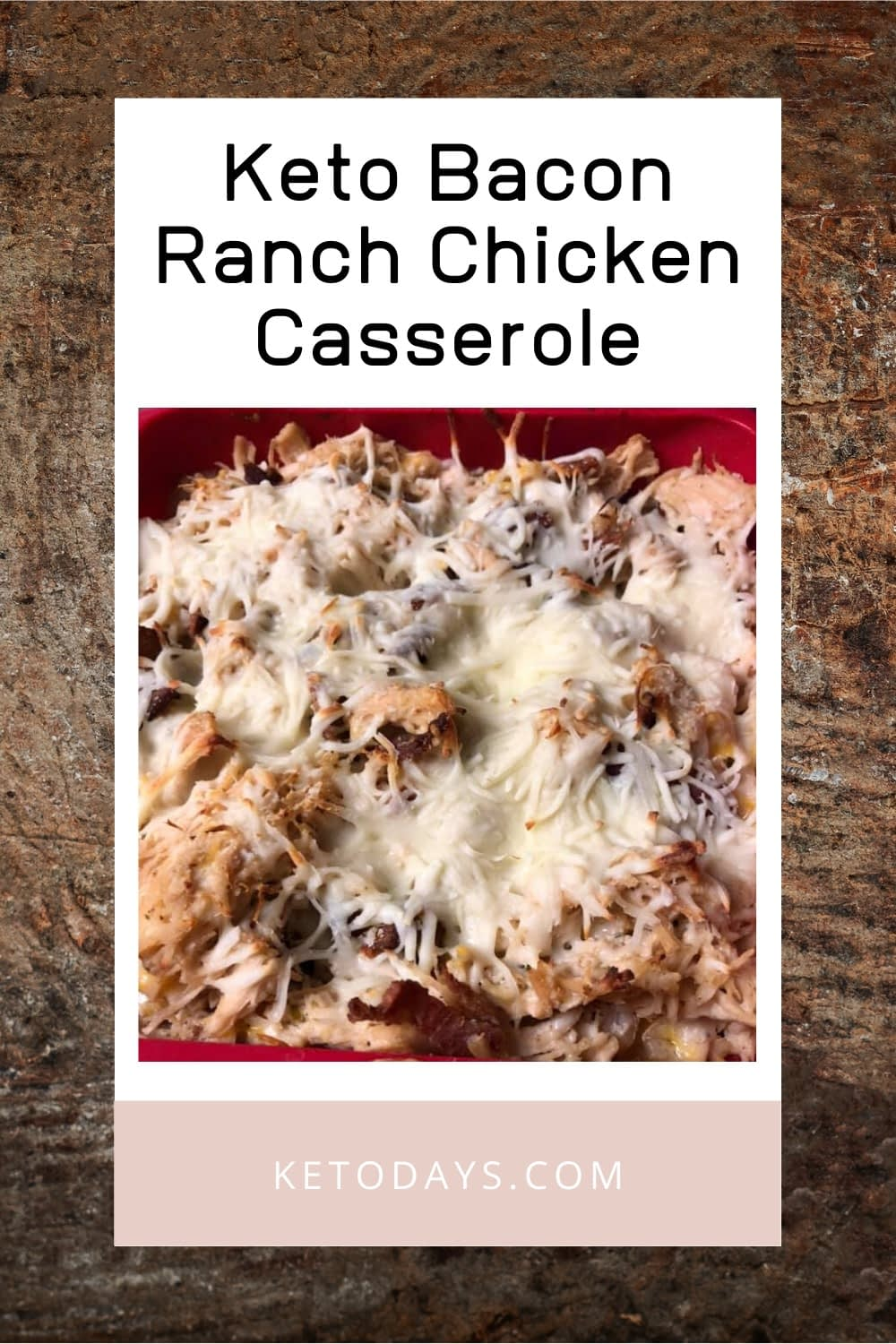 I can think of many ways to spin out this simple, Low Carb, Keto, Bacon Ranch Chicken Casserole recipe. You could add avocado, cauliflower rice, spinach, broccoli, other other favorite mix.