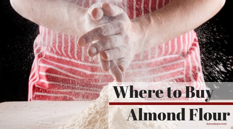 Here's where to buy almond flour is written on the front of someone holding almond flour in their hands and piling it up as if baking a keto recipe
