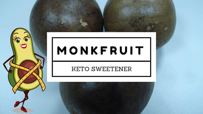3 monkfruit are behind a white label that says monkfruit keto sweeteners and the ketodays.com avi cado logo appears