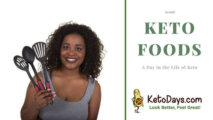 Woman is holding up 3 untensils for the kitchen and words next to her read sample keto foods, the ketogenic way of eating
