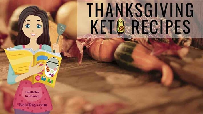 Thanksgiving is in the background pumpkins, fall colors on a table, words say keto thanksgiving recipes, chef drawing is a girl holding a recipe book, and the ketodays avi cado logo is in the keto letter o