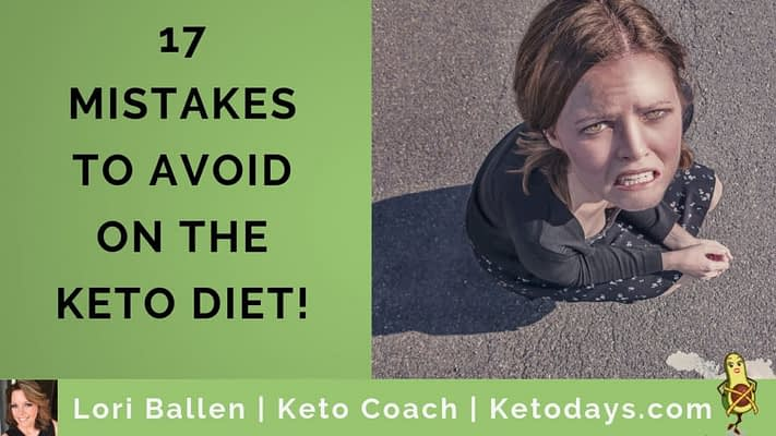 Girl is sitting looking up as if she messed up and ice cream is on the floor. Letters spell out the words 17 Mistakes to avoid on the keto diet, lori ballen keto coach banner is on the bottom