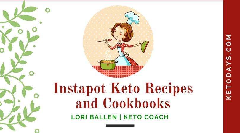 Instapot Keto Recipes and Cookbooks