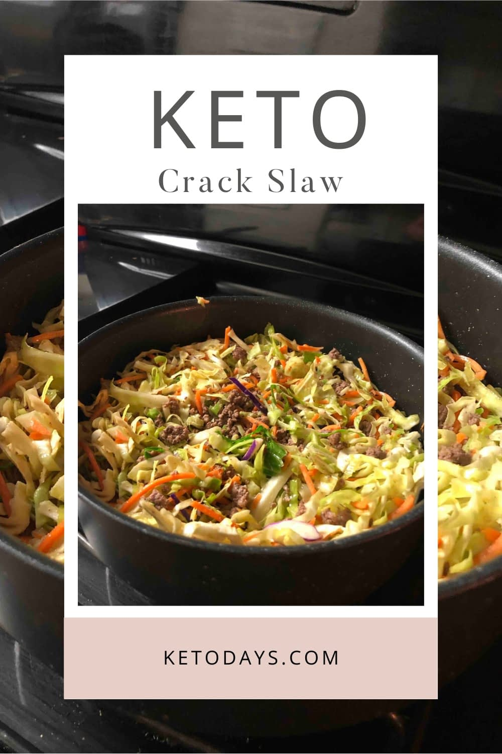 There are many ways to make this Keto dish which is called Crack Slaw recipe or egg roll in a bowl. Add in your favorite ingredients and skip what you don't like.